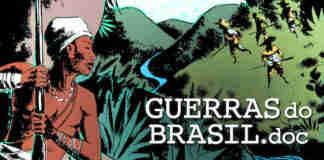 Série documental Guerras do Brasil é uma aula de História ./ Divulgação./